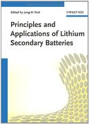 Principles and Applications of Lithium Secondary Batteries - Park, Jung-ki (EDT) - John Wiley & Sons Inc