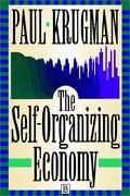 The Self Organizing Economy - Krugman, Paul - Wiley-Blackwell