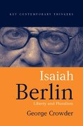 isaiah berlin,liberty and pluralism - george crowder - blackwell pub