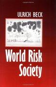 World Risk Society - Beck, Ulrich - Polity Press