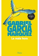 La Mala Hora - Gabriel Garcia Marquez - Universidad Autónoma De México