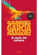 El Otoño del Patriarca - Gabriel Garcia Marquez - Universidad Nacional Autónoma De México