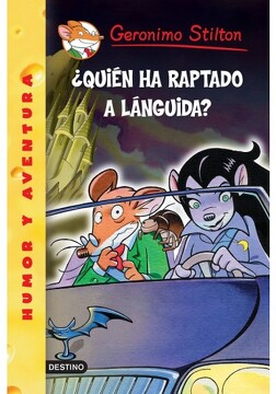 portada Geronimo Stilton 21:  Quien ha Raptado a Languida?