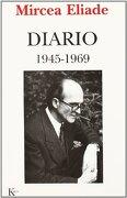 Diario 1945-1969 - Mircea Eliade - KAIROS