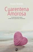 Cuarentena Amorosa. - Angela Brandão - Diana