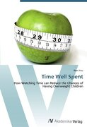 Time Well Spent: How Watching Time can Reduce the Chances of Having Overweight Children