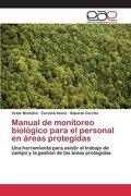 Manual de monitoreo biológico para el personal en áreas protegidas