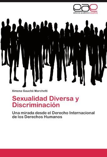 Sexualidad diversa y discriminaci n; ximena gauch? marchetti