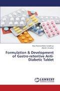 Formulation & Development of Gastro-Retentive Anti-Diabetic Tablet