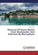 Removal Of Heavy Metals From Wastewater And Sediment By Macrophyte