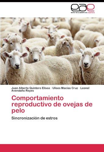 Comportamiento reproductivo de ovejas de pelo: sincronización de estros juan alberto quintero elisea