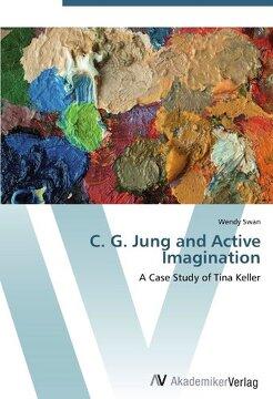 portada C. G. Jung and Active Imagination: A Case Study of Tina Keller