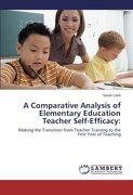 A Comparative Analysis of Elementary Education Teacher Self-Efficacy - Clark, Sarah - LAP Lambert Academic Publishing