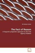 The Fact of Reason - Carson, Siri Granum - VDM Verlag