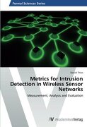 Metrics for Intrusion Detection in Wireless Sensor Networks