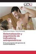Sistematización y seguimiento de indicadores antropométricos