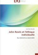 John Rawls Et L'Ethique Individuelle