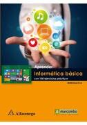 Aprender Informatica Basica con 100 Ejercicios Practicos - Alfaomega - Alfaomega Grupo Editor