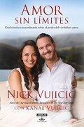 Amor sin Limittes - Nick Vujicic - Aguilar