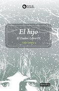 El Hijo. El Dador. Libro iv - Lois Lowry - Everest
