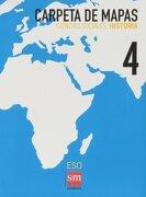 Ciencias sociales, historia. 4 ESO. Carpeta de mapas - Equipo de Educación Secundaria de Ediciones SM - SM