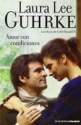 Amor con condiciones (Las chicas de Little Russell 2) - laura lee guhrke - booket