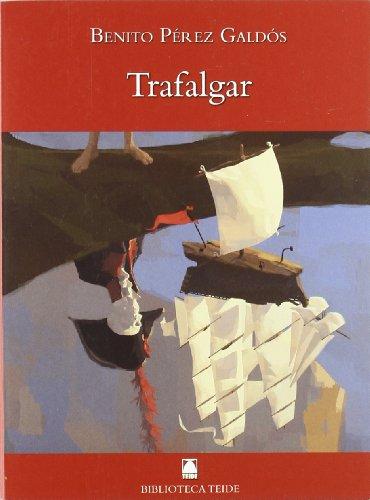 Trafalgar; benito perez galdos