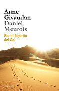 Por el Espíritu del sol (Biblioteca Meurois-Givaudan) - Anne Givaudan; Daniel Meurois - Luciérnaga Cas