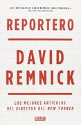 Reportero Periodism Debate - David Remnick - Debate
