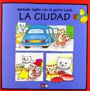 CIUDAD, LA - Varios Autores - De Vecchi