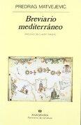 breviario mediterraneo           -pn224 - pre matvejevic - panorama de narrativa narrativa en castellan