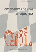 Enseñanzas Básicas de Ajedrez - Nieves García Vicente - Editorial La Casa Del Ajedrez
