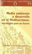 medio ambiente y desarrollo en el mediterráneo. -  - icaria editorial