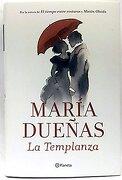La Templanza - Maria Dueñas - Planeta