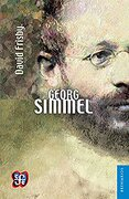 Georg Simmel - David Frisby - Fondo de cultura Económica