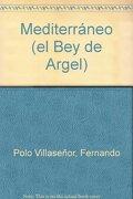 Mediterráneo (el Bey de Argel)