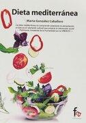 Dieta Mediterranea - Marta Gonzalez Caballero - Alcala Grupo Editorial