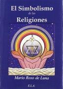 Simbolismo de las Religiones, el - Mario Roso de Luna - LIBRERIA ARGENTINA EDICIONES