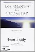 Los Amantes De Gibraltar (B DE BOLSILLO) - Joan Brady - Ediciones B