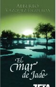 El mar de Jade (Best Seller Zeta Bolsillo) - Alberto Vázquez-Figueroa - Zeta Bolsillo