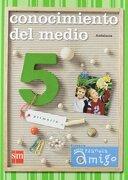 Conocimiento del medio. 5 Primaria. Nuevo proyecto Planeta Amigo. Andalucía - Ignacio Meléndez Hevia - EDICIONES SM
