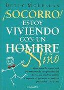 SOCORRO ESTOY VIVIENDO CON UN (Libros Para Mujeres / Books for Women) - Betty McLellan - Longseller