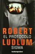 El Protocolo Sigma (Books4Pocket Narrativa) - Robert Ludlum - Books4Pocket