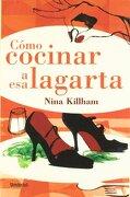 Cómo cocinar a esa lagarta (Umbriel narrativa) - Nina Killham - Umbriel