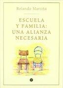 Escuela y Familia: Una Alianza Necesaria - Rolando Martina - Troquel