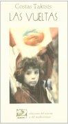 Las Vueltas (Letras del Oriente y del Mediterráneo) - Taktsis . . . [Et Al. ] Costas - Ediciones Del Oriente Y Del Mediterráneo