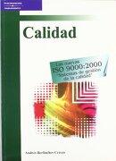 Calidad las Nuevas iso 9000: 2000 Sistemas de Gestion de la Calidad - Andrés Berlinches Cerezo - Paraninfo