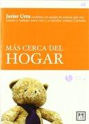 Más Cerca del Hogar - Javier Urra - Distribuciones Agapea - Libros Urgentes