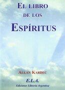 El Libro de los Espíritus - Allan Kardec - UNKNOWN