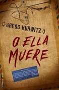 O ella muere (Thriller (roca)) - Greg Hurwitz - Roca Editorial